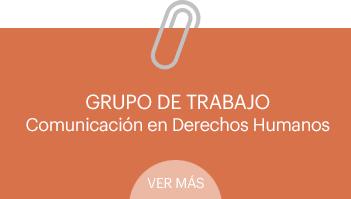 grupo-trabajo-comunicacion-derechos-humanos